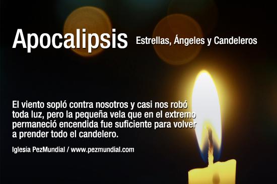 Apocalipsis: Estrellas, Ángeles y Candeleros / Mensaje a las siete iglesias